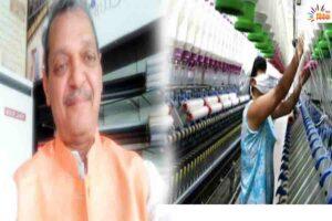 कपड़ा उद्योग जैसा नहीं है  दूसरा कोई उद्योग- महेश पाटोदिया  एम.डी., पाटोदिया विविंग मिल्स प्रा. लि.
